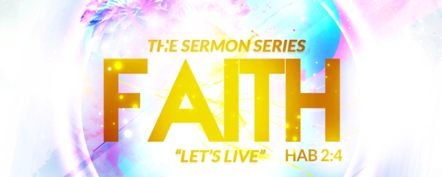 Faith the Sermon Series header